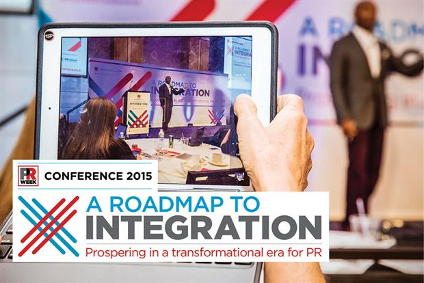 See what went down at PRWeek's 2015 conference, titled 'A Roadmap to Integration.'
