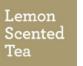 Lemon Scented Tea