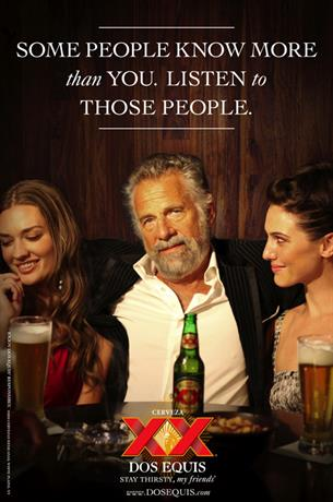 Dos Equis 'Most Interesting Man in the World' by Euro RSCG NY