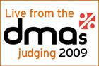 LIVE REPORT - Day 3 behind closed doors at the DMA Awards 2009 judging