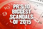 PR's 10 biggest scandals of 2015
