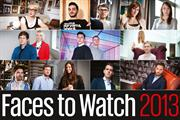 Faces to Watch 2013