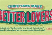 Dating site launches 'Christians make better lovers' campaign