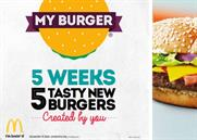 McDonald's: kicked off a marketing campaign for 'My Burger'