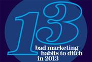 13 bad marketing habits to ditch in 2013