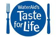 WaterAid hunts sponsor for 'Taste for Life' initiative