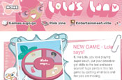 Lolas Land: aimed at the pre-teen market