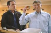 Microsoft: ad stars Jerry Seinfeld and Bill Gates