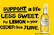 Savanna Cider: 'support a life less sweet'