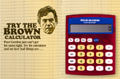 Calculator...attacks Gordon Brown's policies