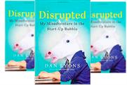 Book review: Disrupted: My Misadventure in the Start-Up Bubble by Dan Lyons