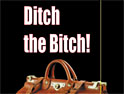 'Ditch the bitch' is inoffensive <br>but the umlaut must go