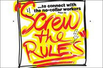 Cover Story: Screw the rules to connect with the no-collar workers
