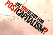 The future consumer wants it all fast, free, fair and shared: are you a postcapitalist brand?