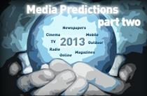 The industry speaks: what will 2013 mean for media? (part two)