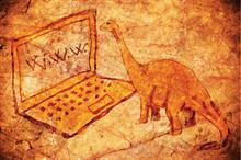 Are you a digital dinosaur?