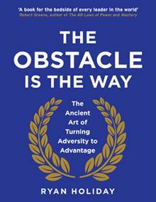 Book Review: The Obstacle is the Way