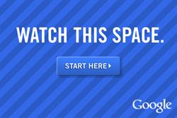 Google launches multimedia ad campaign 'Watch this Space'