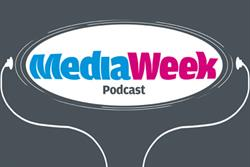 The Media Week podcast - Coty, MEC, ITV, UKOM and Media Contacts