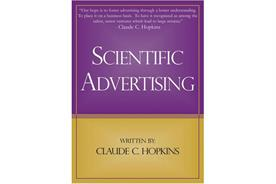 History of advertising: No 158: Claude Hopkins' Scientific Advertising