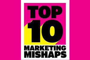 The top 10 marketing mishaps of 2014