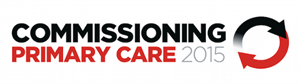 A new event for CCGs: Commissioning Primary Care 2015