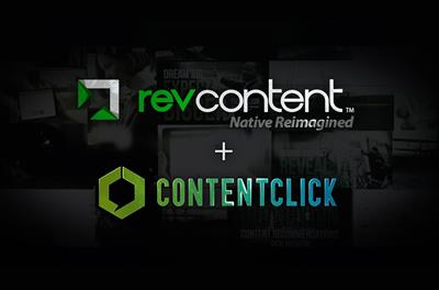 Native advertising reimagined: Revcontent and ContentClick join forces
