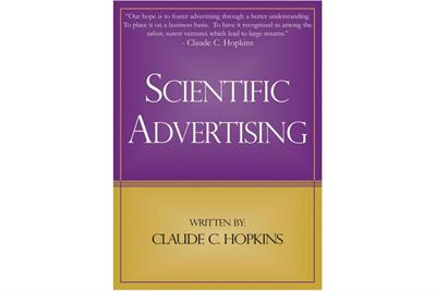History of advertising: No 158: Claude Hopkins' Scientific Advertising