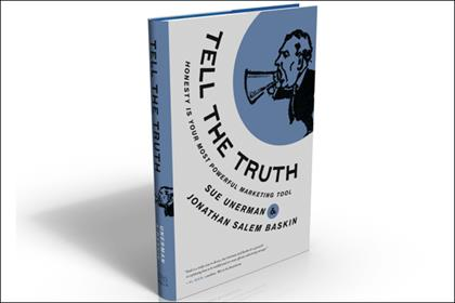 Tell the Truth: contains practical information and guidance for marketers