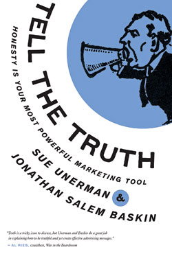 Tell the Truth, by Sue Unerman and Jonathan Salem Baskin