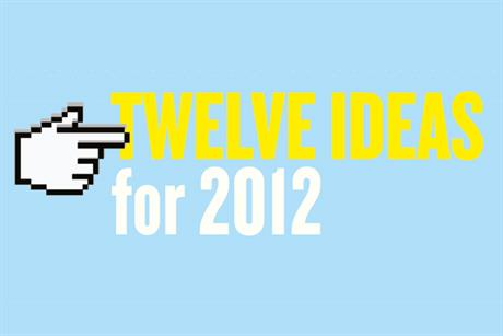 Interactive: Twelve ideas for 2012