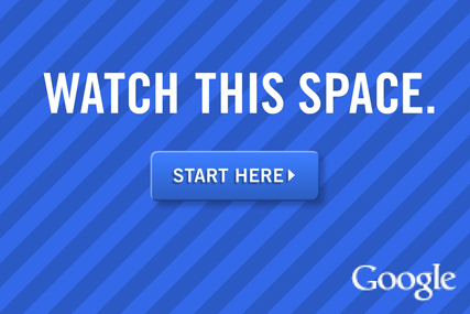 Google: launches Watch this Space campaign