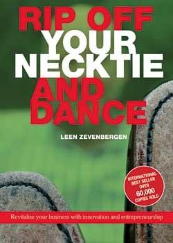 Rip Off Your Necktie and Dance, by Leen Zevenbergen