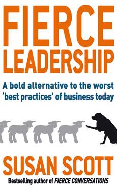 Fierce Leadership, by Susan Scott
