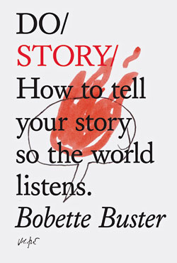 Do Story, by Bobette Buster