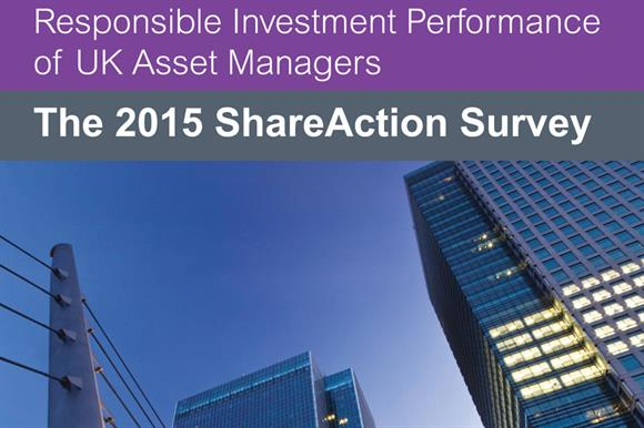 ShareAction's recent report ranks 33 UK asset managers by a variety of criteria