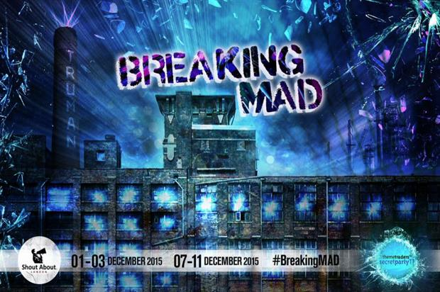 #BreakingMad will take over London's Old Truman Brewery in December (@SecretPartyTT)