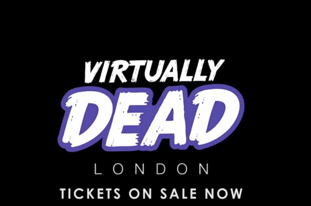 Virtually Dead will run from 19 March to 3 April