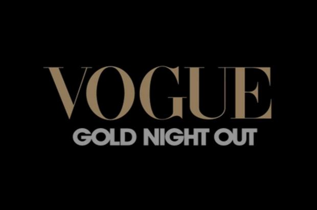 The Vogue Gold Night Out event will take place at Westfield London on 26 November (uk.westfield.com)