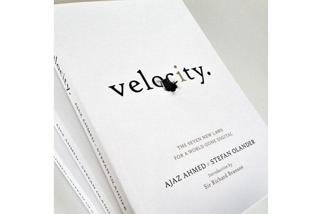 Velocity by Ajaz Ahmed and Stefan Olander