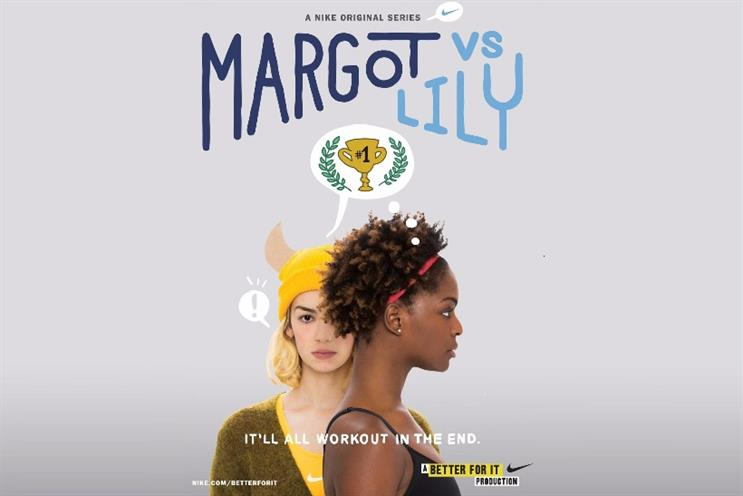 Nike: the brand launched a YouTube series targeted at younger women called Margot vs Lily