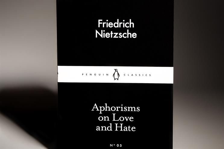 Nietzsche: reminds marketers to be unsentimental in analysis
