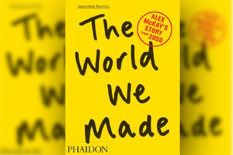 The World We Made by Jonathon Porritt