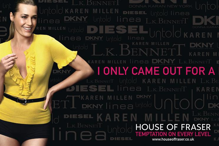 House of Fraser: convinced by 18 Feet & Rising to forgo full pitch