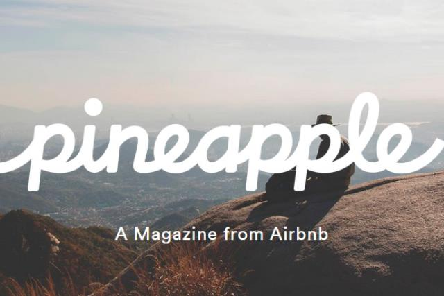 Airbnb: launches glossy travel magazine