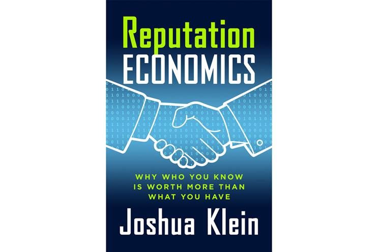 'Reputation Economics' by Joshua Klein