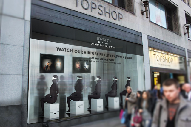 TopShop: engages VR technology to live-stream fashion show to Oxford Circus shoppers