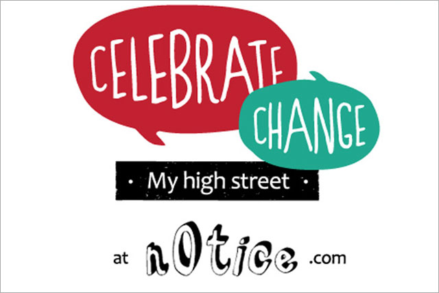 N0tice: runs 'my high street' campaign