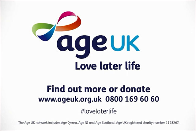 Age UK: uses new brand positioning to tell elderly to 'Love later life'