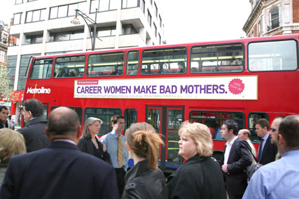 'Career women make bad mothers' slogan fronts new outdoor push